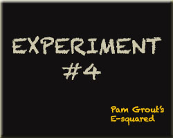 E Squared by Pam Grout - Experiment 4
