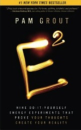 E Squared by Pam Grout -- Experiment 7